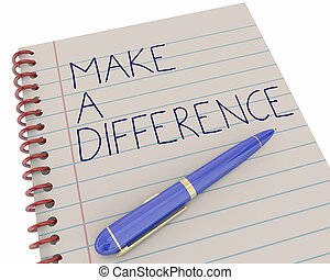 Make a Difference Do Good Work Pen Writing Words 3d Illustration