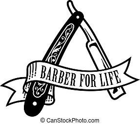Barber For Life Design - Vector illustration of vintage...