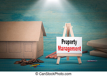 Property Management. home model, money and a notice board...