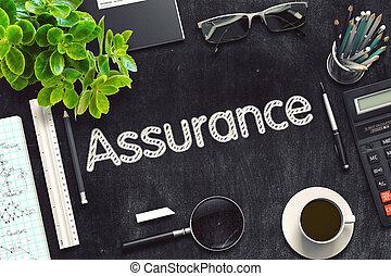 Assurance Concept on Black Chalkboard. 3D Rendering.