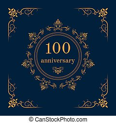 Anniversary celebration card - 100 year anniversary...