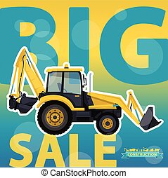 Big excavator sale. Bagger discount background. Design...