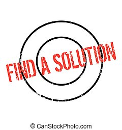Find A Solution rubber stamp. Grunge design with dust...