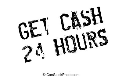 Get Cash 24 Hours rubber stamp. Grunge design with dust...