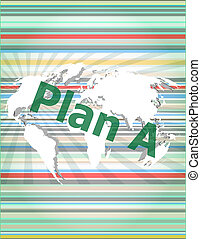 The word plan a on digital screen, business concept of citation, info, testimonials, notice, textbox.