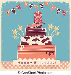 Cowboy party card with big cake and cowboy shoe.Retro card...