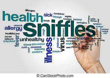 Sniffles word cloud concept on grey background