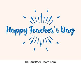 Happy Teacher's Day typography. Lettering design for greeting card, logo, stamp or banner. Vector illustration.