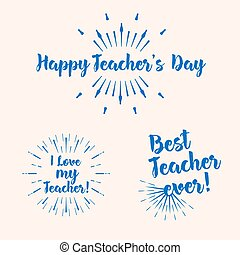Set of the Happy Teacher's Day typography. Lettering design for greeting card, logo, stamp or banner. Vector illustration.