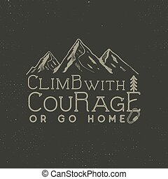 Climbing vintage label design. Hand drawn badge with...