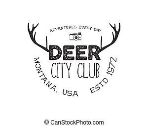Hand drawn deer vintage badge. Deer city club logo template....