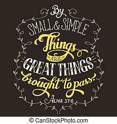 Great things brought to pass bible quote - By small and...