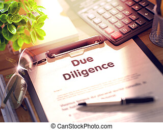 Clipboard with Due Diligence. 3d. - Due Diligence. Business...