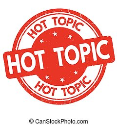 Hot topic sign or stamp on white background, vector...