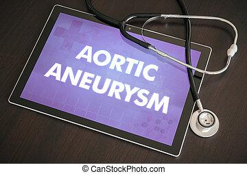 Aortic aneurysm (heart disorder) diagnosis medical concept...