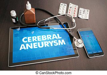 Cerebral aneurysm (heart disorder) diagnosis medical concept...