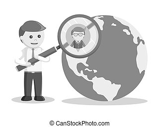 businessman search new employee on globe black and white color style