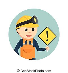 miner holding warning sign in circle background
