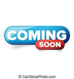 Coming soon vector button blue