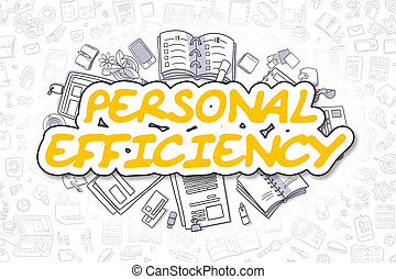 Personal Efficiency - Doodle Yellow Text. Business Concept....