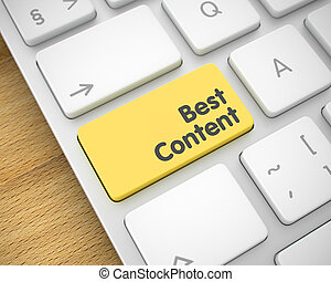 Best Content - Text on Yellow Keyboard Keypad. 3D. - White...