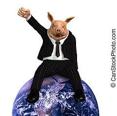 Multinational Corporations Rule the World - A pig dressed in...