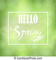 Spring Lettering Design. Banner with Green Blurred...