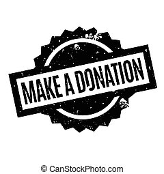Make A Donation rubber stamp. Grunge design with dust...