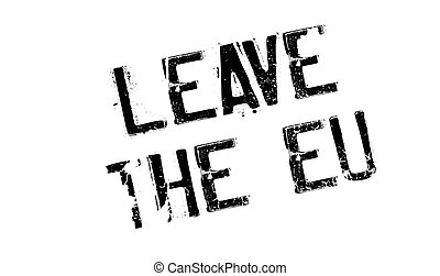 Leave The Eu rubber stamp. Grunge design with dust...