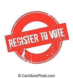 Register To Vote rubber stamp. Grunge design with dust...