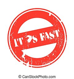 It's Fast rubber stamp - It s Fast rubber stamp. Grunge...