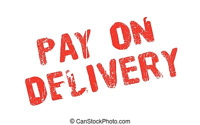 Pay On Delivery rubber stamp. Grunge design with dust...