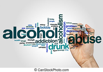 Alcohol abuse word cloud concept on grey background.