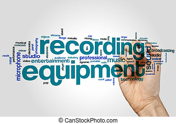 Recording equipment word cloud concept on grey background