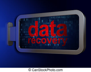 Data concept: Data Recovery on billboard background - Data...