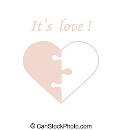 Cute vector illustration with heart in the form of a puzzle and inscription.