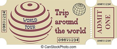 Trip around the world - Ticket for a round-the-world cruise,...