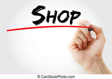Hand writing Shop with marker, concept background