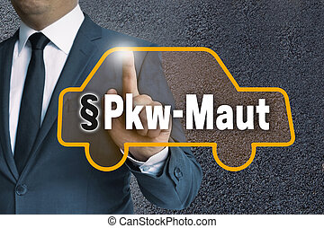 PKW-Maut (in german Car toll) auto touchscreen is operated...