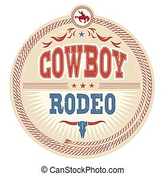Wild West rodeo label with cowboy text