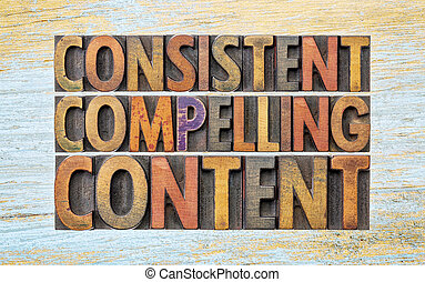 consistent, compelling content word abstract - consistent,...