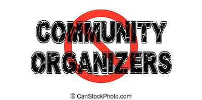 Ban Community Organizers, people who work for more...