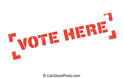 Vote Here rubber stamp. Grunge design with dust scratches....