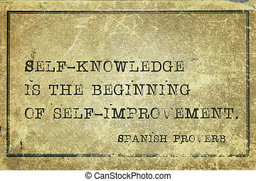 Self knowledge SP - Self-knowledge is the beginning of -...