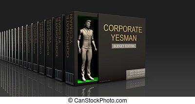Corporate Yesman Endless Supply of Labor in Job Market...