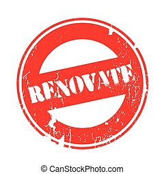 Renovate rubber stamp. Grunge design with dust scratches....