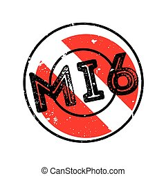 Mi6 rubber stamp. Grunge design with dust scratches. Effects...