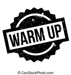 Warm Up rubber stamp