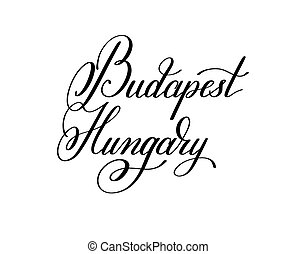 hand lettering the name of the European capital - Budapest...