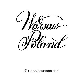 hand lettering the name of the European capital - Warsaw...